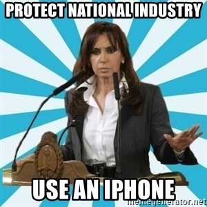 President of Argentina - PROTECT NATIONAL INDUSTRY USE AN IPHONE