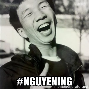 Troll Asian - #Nguyening