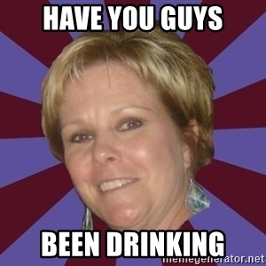 Long Island Mom - Have you guys been drinking