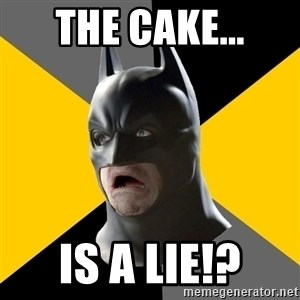 Bad Factman - the cake... is a lie!?