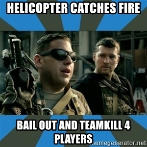 FPS noob - HELICOPTER CATCHES FIRE BAIL OUT AND TEAMKILL 4 players