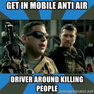 FPS noob - get in mobile anti air driver around killing people