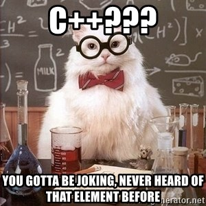Chemistry Cat - C++??? You gotta be joking, never heard of that element before