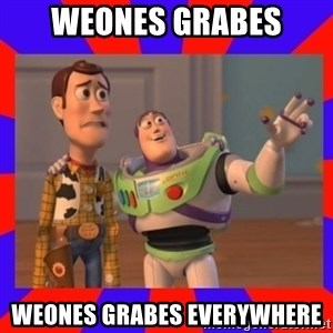 Everywhere - weones grabes weones grabes everywhere