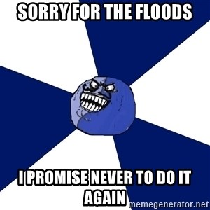 i lied (friends edition) - Sorry for the floods I promise never to do it again
