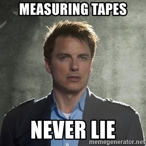 Captain Jack Harkness - measuring tapes never lie