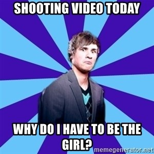 TheDisapprovingAnthony - Shooting video today Why do I have to be the girl?