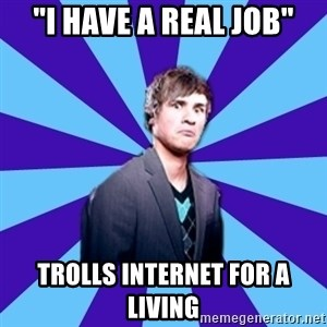 """TheDisapprovingAnthony - """"I have a real job"""" trolls Internet for a living"""