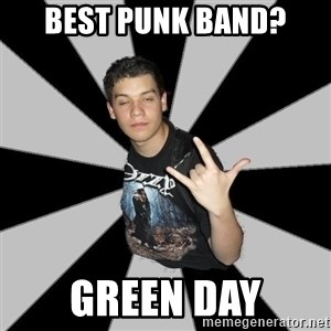 Metal Boy From Hell - Best PUNK BAND? green day