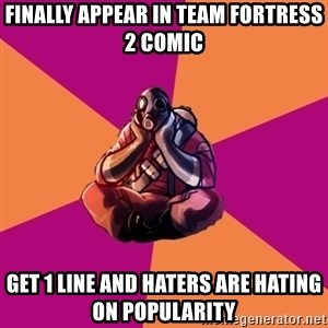 Sad Pyro - Finally Appear in Team Fortress 2 Comic Get 1 Line and Haters Are Hating on Popularity