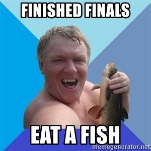 YAAZZ - Finished Finals Eat a fish