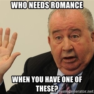 GrondonaTalkToTheHand - Who Needs ROmance When you have one of these?