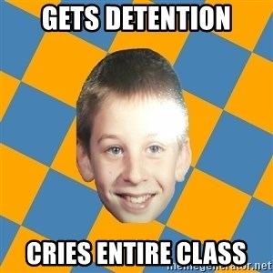 annoying elementary school kid - gets detention cries entire class