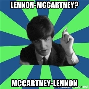 Sassy Paul - Lennon-mccartney? mccartney-lennon
