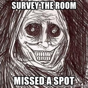 Boogeyman - Survey the room missed a spot