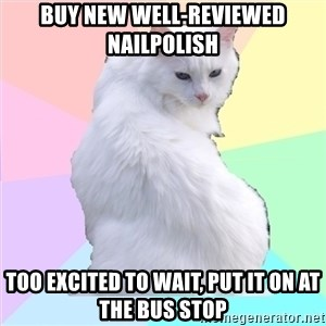 Beauty Addict Kitty - Buy new well-reviewed nailpolish too excited to wait, put it on at the bus stop