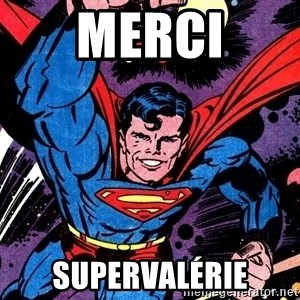 Badass Superman - MERCI SUPERVALÉRIE