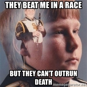 PTSD Clarinet Boy - They beat me in a race But they can't outrun death