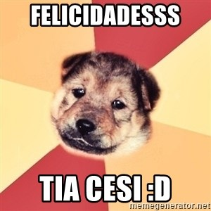 Typical Puppy - felicidadesss  tia cesi :D