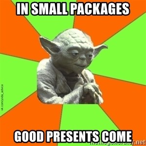 vk.com/yoda_advice - In small packages Good presents come