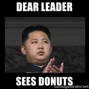 Kim Jong-hungry - Dear leader Sees donuts