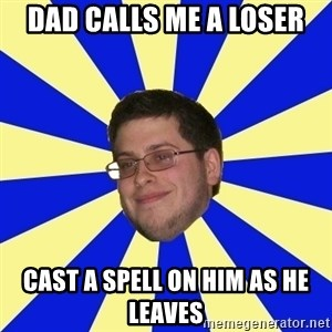 Never Touched A Booby/Denied Nerd - dad calls me a loser cast a spell on him as he leaves