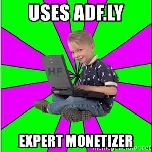 Hack Forums Noob - uses adf.ly expert monetizer