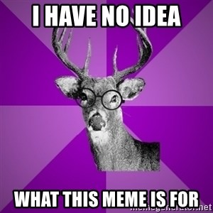 potterdeer - i have no idea what this meme is for