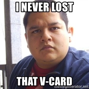 Challenger Carlos - i never lost that v-card