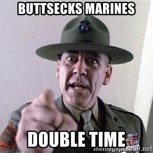 SGTHARTMAN - buttsecks marines double time