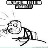 Cereal Guy Spit - 897 days for the fifia worldcup