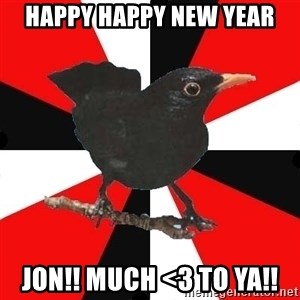 Socionic Bird - happy happy new year jon!! much <3 to ya!!