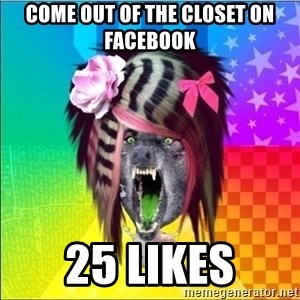 Scene Wolf - come out of the closet on facebook 25 likes