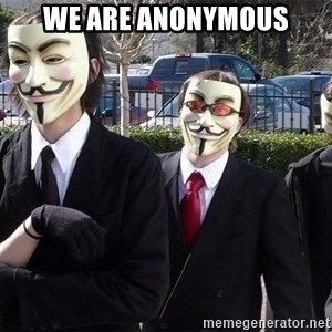 AnonymousA - We are anonymous