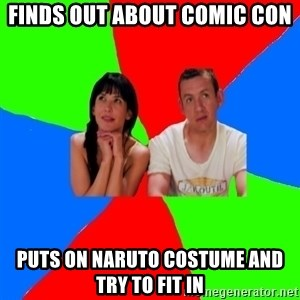 parents cosplayers - finds out about comic con puts on naruto costume and try to fit in