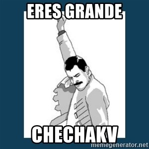 Freddy Mercury - eres grande chechakv