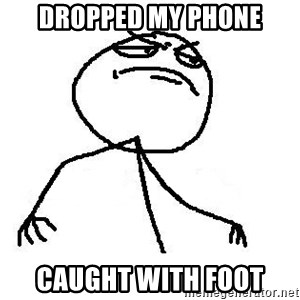 Fuck Yea - Dropped My Phone Caught with Foot