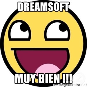 Awesome Smiley - Dreamsoft muy bien !!!
