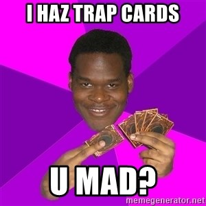 Cunning Black Strategist - i haz trap cards u mad?