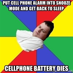 Sleep-man - Put cell phone alarm into snooze mode and get back to sleep cellphone battery dies