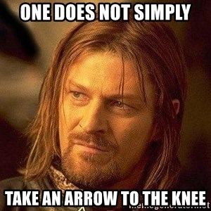 Boromir - one does not simply take an arrow to the knee