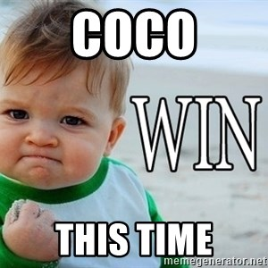 Win Baby - coco this time
