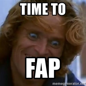 Willem Dafoe - TIME TO FaP