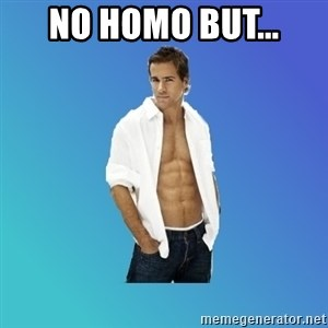 ryan reynolds - no homo but...