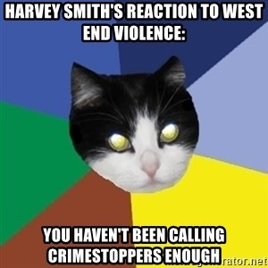 Winnipeg Cat - Harvey smith's reaction to west end violence: You haven't been calling crimestoppers enough