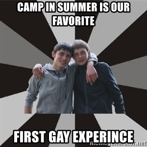 Typical Brothers - CAMP IN SUMMER IS OUR FAVORITE FIRST GAY EXPERINCE