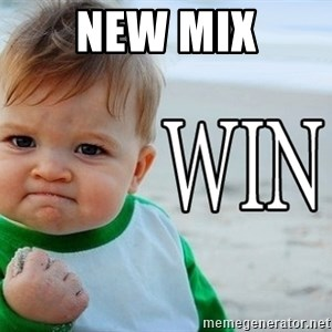 Win Baby - New Mix