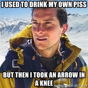 Bear Grylls Loneliness - i used To Drink my own piss but then i took an arrow in a knee