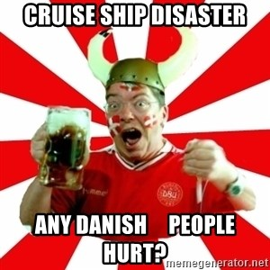 Danish Problems Roligan - cruise ship disaster any danish     people hurt?