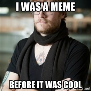 hipster Barista - i was a meme before it was cool